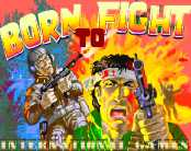 Born To Fight (c) 19?? International Games