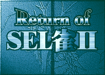 Return Of Sel Jan II