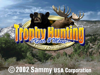 Trophy Hunting - Bear & Moose
